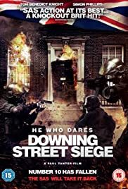 He Who Dares: Downing Street Siege (2014) 720p