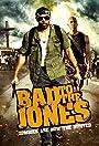 Bad to the Jones
