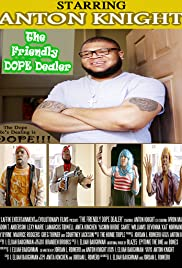 The Friendly Dope Dealer Poster