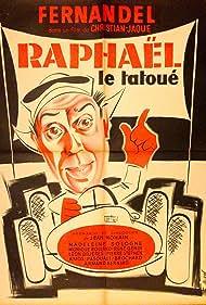 Fernandel in Raphaël le tatoué (1939)
