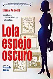 Lola, espejo oscuro Poster