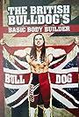 The British Bulldog's Basic Body Builder