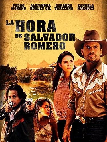 La Hora De Salvador Romero (2017)