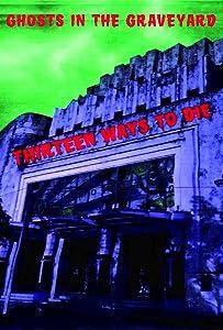Find Ghosts in the Graveyard: Thirteen Ways to Die by none [1280x960]