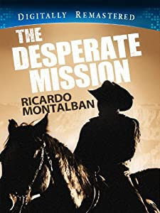 Movies iphone download The Desperate Mission [mpg]