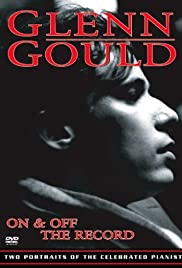 Glenn Gould: Off the Record Poster