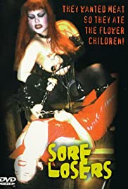 The Sore Losers Poster
