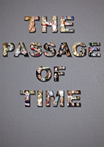 Movie series download The Passage of Time by [pixels]