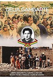 Delia Gambarte - Una Historia de Lucha