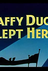 Primary photo for Daffy Duck Slept Here