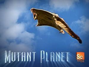 Mutant Planet (2010–)