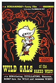 Wild Gals of the Naked West (1962) Poster - Movie Forum, Cast, Reviews