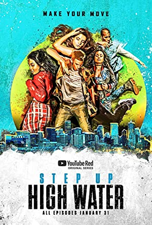 Step Up: High Water Season 1 in Hindi (All Episodes Added) Download | 720p HD