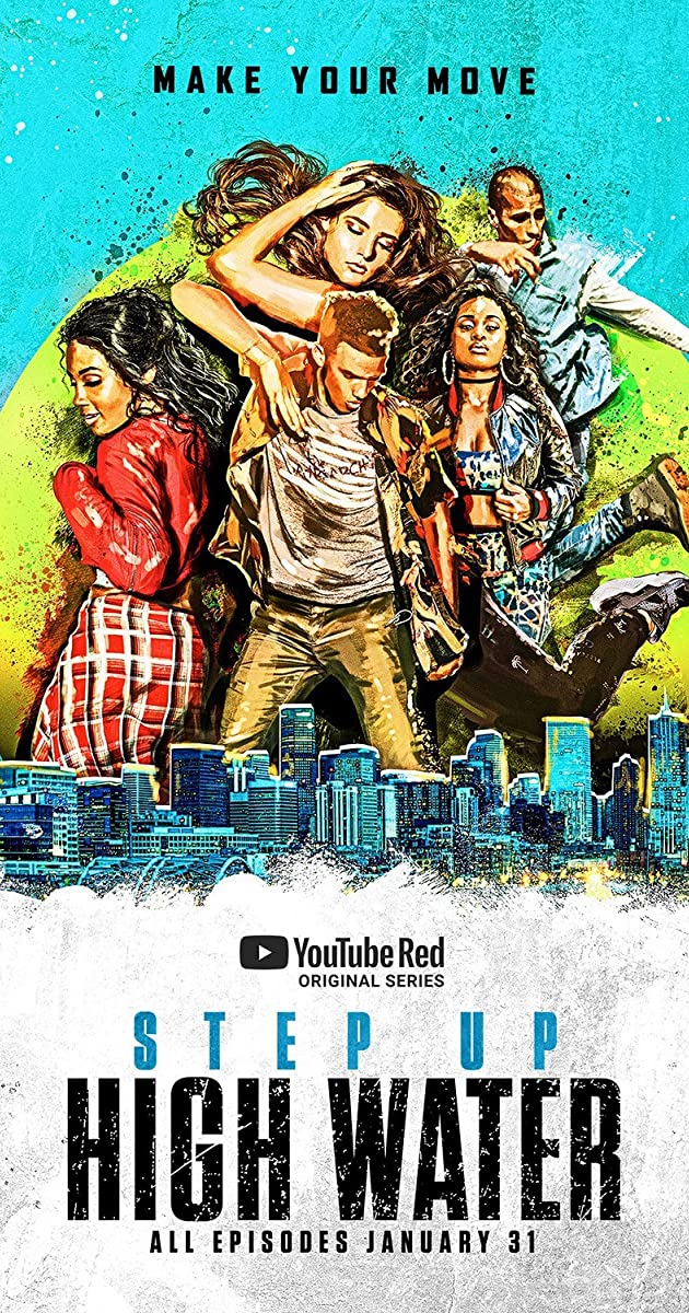 Download Step Up: High Water or watch streaming online complete episodes of  Season 2 in HD 720p 1080p using torrent