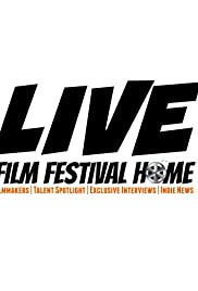 The Film Festival Home LIVE Poster