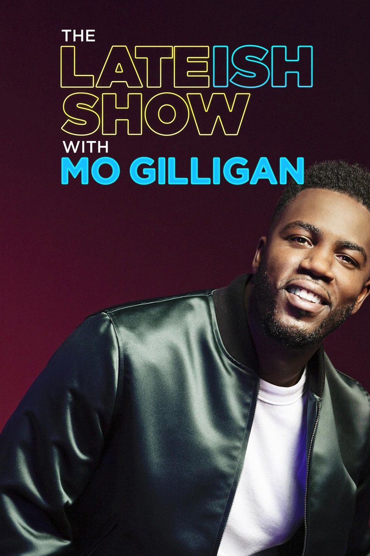 The Lateish Show with Mo Gilligan - Season 2
