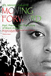 Moving Forward- Past, Present and the Future of Black America
