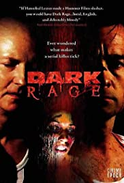 Dark Rage (2008) Poster - Movie Forum, Cast, Reviews