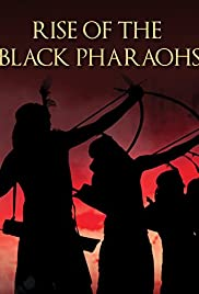 The Rise of the Black Pharaohs Poster