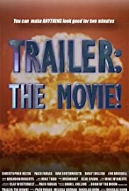Trailer: The Movie! Poster