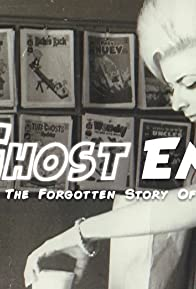 Primary photo for Ghost Empire: The Forgotten Story of Harvey Comics