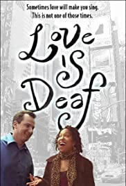 Love Is Deaf Poster
