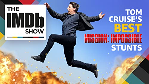 Tom Cruise's Best 'Mission: Impossible' Stunts of All Time