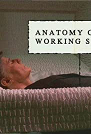 Anatomy of a Working Stiff Poster