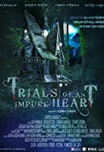 Trials of an Impure Heart