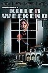 Killer Weekend (2007)