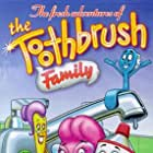 The Toothbrush Family (1999)