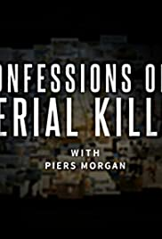 Confessions of a Serial Killer with Piers Morgan Poster