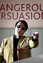 Dangerous Persuasions Poster