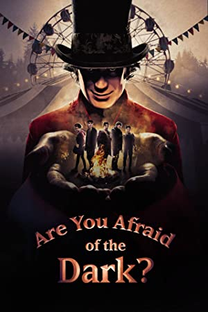Assistir Are You Afraid of the Dark? Online Gratis