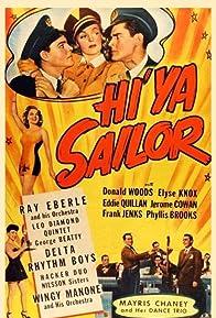 Primary photo for Hi Ya, Sailor