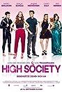 High Society (2017) Poster