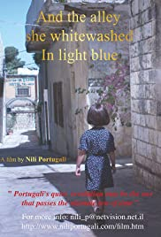 And the Alley She Whitewashed in Light Blue