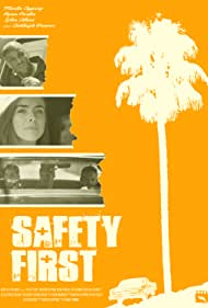 Safety First (2017)