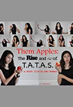 Them Apples: The Rise and Fall of T.A.T.A.S