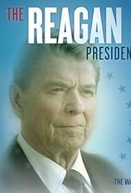 The Reagan Presidency (2012)