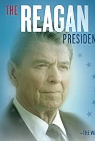 Primary photo for The Reagan Presidency