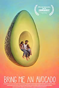 Primary photo for Bring Me an Avocado