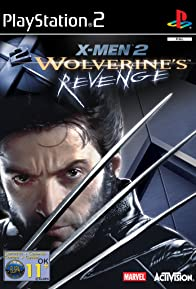 Primary photo for X2 - Wolverine's Revenge