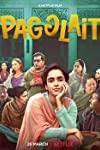 Movie Review | Pagglait: Quirky, Moving & Beautiful