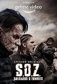 Horacio Garcia Rojas and Adria Morales in S.O.Z: Soldados o Zombies (2021)