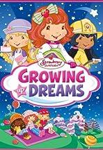 Strawberry Shortcake: Growing Up Dreams