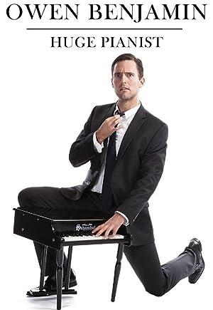 Where to stream Owen Benjamin: Huge Pianist