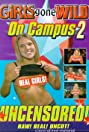 Girls Gone Wild on Campus 2