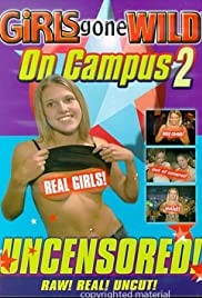 Girls Gone Wild on Campus 2 (2003) Poster - Movie Forum, Cast, Reviews
