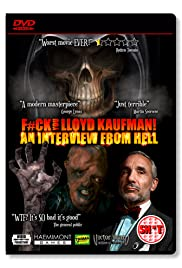 F#Ck You Lloyd Kaufman: An Interview from Hell Poster